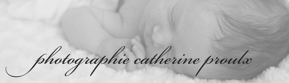 Photographie Catherine Proulx – bébés, bambins, famille et maternité